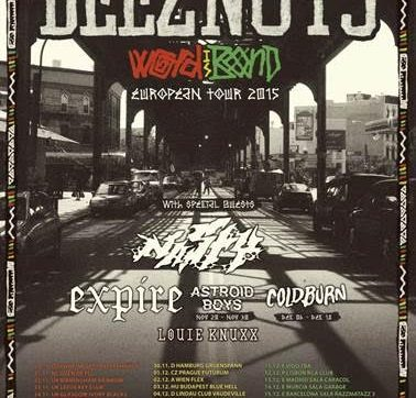 DEEZ NUTS – return to Europe and the UK on the 'Word Is Bond' headlining tour‏