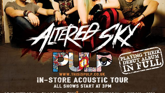 Altered Sky Announce August Pulp Tour