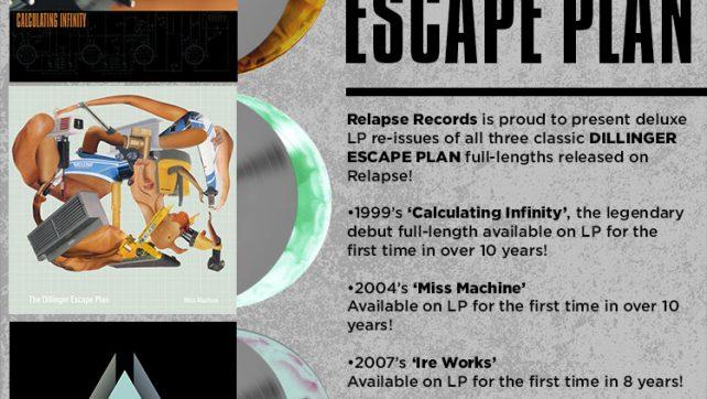 THE DILLINGER ESCAPE PLAN: Announces Deluxe Vinyl Reissues of First Three Landmark Relapse Releases!