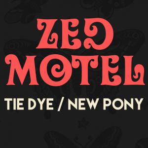Zed Motel - Tie Dye - cover