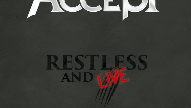 ACCEPT | release second trailer for 'Restless And Live'